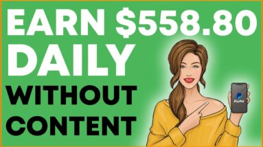 EARN $558+ BIG Affiliate Commissions Without Content