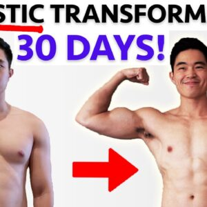 30 DAY BODY TRANSFORMATION (Realistic Results)