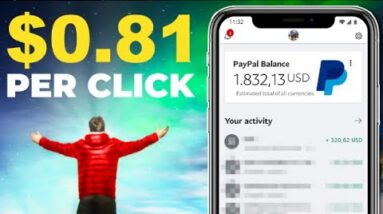 Get PAID $0.81 Per CLICK [Step-by-Step TUTORIAL]
