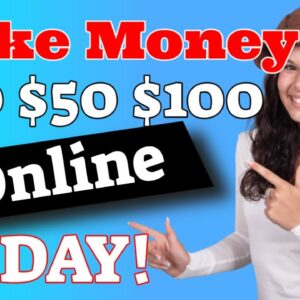 How To Make $20 $50 $100 Dollars A Day Online | Easy Way How To Make 100 Dollars A Day Online