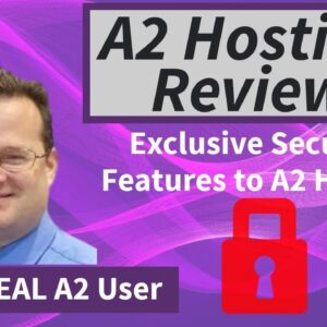 A2 Hosting Review | Exclusive A2 Security Features - by a REAL A2 user