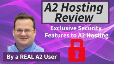 A2 Hosting Review   Exclusive A2 Security Features - by a REAL A2 user