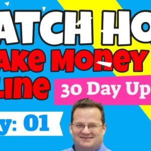 How I Make Money Online | Day 1 update