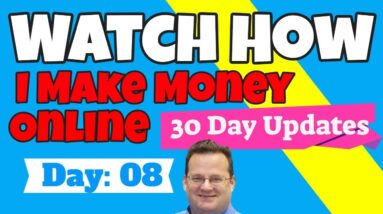 How I Make Money Online | Day 8 Update | How to get online support