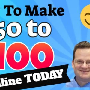 How to Make 50 Dollars Online | How to Make 100 Dollars Online