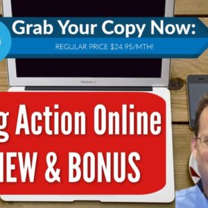 Taking Action Online Review | See Inside | Exclusive Bonus