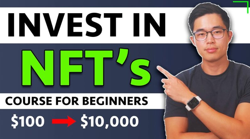 How to Buy and Sell NFTs for Beginners 2021 [FREE COURSE]