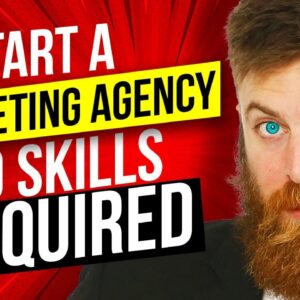 Step-By-Step Start A Local Marketing Agency No Skills No Experience